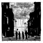 ... And You Will Know Us by the Trail of Dead: Lost Songs